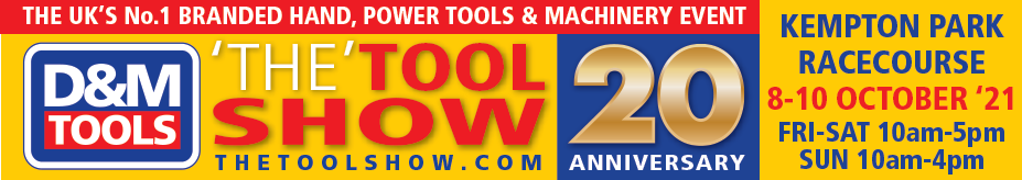 Kempton Park 2021 - October 8th,9th & 10th THE U.K'S PREMIER BRANDED POWERTOOLS, HANDTOOLS & MACHINEY EXHIBITION - Free Entry