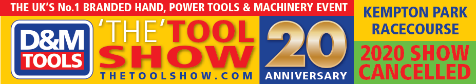 Kempton Park 2020 - October 2th,3rd & 4th THE U.K'S PREMIER BRANDED POWERTOOLS, HANDTOOLS & MACHINEY EXHIBITION - Free Entry